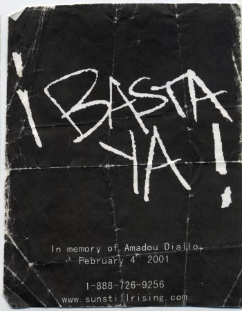 ¡Basta Ya! In the memory of Amadou Diallo