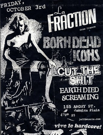 La Fraction, Born dead icons, Cut the shit, Earth died screaming